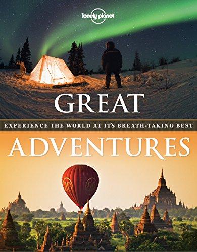 Great Adventures par LONELY PLANET