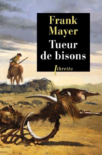 Tueur de bisons par Frank Mayer