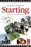 Starting Photography by Michael Langford (1999-09-21)