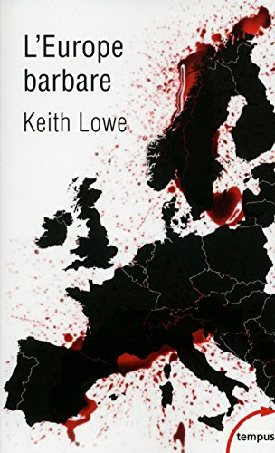 L'Europe barbare par Keith LOWE