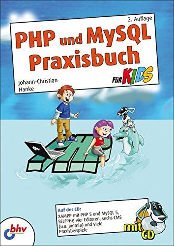 PHP und MySQL Praxisbuch für Kids: 2. Auflage (mitp für Kids) - Bild 1