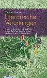 Literarische Verortungen: Neue Texte zu den Schauplätzen mittelalterlicher Literatur in der Steiermark und in Slowenien