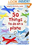 50 Things to Do on a Plane (Usborne A...