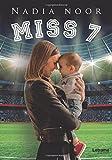 Libros Descargar en linea Miss 7 Novela (PDF y EPUB) Espanol Gratis