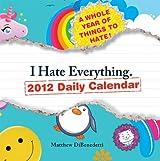 I Hate Everything Daily Calendar