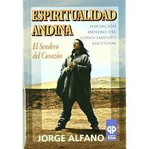 ESPIRITUALIDAD ANDINA + CD (Presencia Del Pasado/ Presence of the Past)