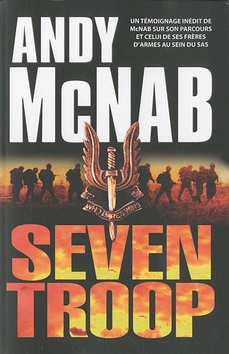 Seven Troop par Andy McNab