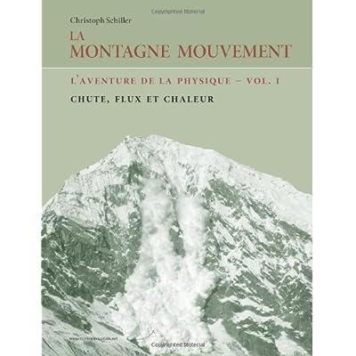 La Montagne Mouvement - vol. 1 - L'aventure de la physique: Chute, flux et chaleur