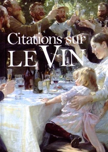 Citations sur le vin : Une collection de tableaux somptueux et les meilleures citations sur le vin