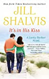 It's in His Kiss (A Lucky Harbor novel, Band 10)