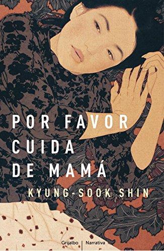 Por Favor, Cuida De Mamá