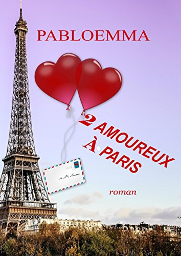 Deux Amoureux à Paris French Edition Ebook Pabloemma