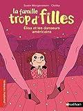"""Afficher """"La Famille trop d'filles Elisa et les danseurs américains"""""""
