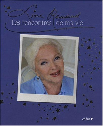 Line Renaud, les Rencontres de Ma Vie