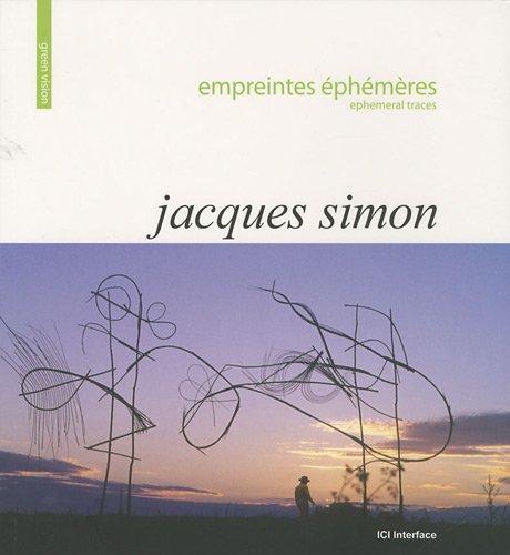 Jacques Simon : Empreintes éphémères par Jacques Simon