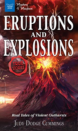 Eruptions and Explosions: Real Tales of Violent Outbursts (Mystery and Mayhem) (English Edition) (Horizons Physical Education)