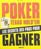 Telecharger Livres Poker Texas Hold em Des bases aux strategies avancees (PDF,EPUB,MOBI) gratuits en Francaise
