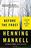 Before the Frost by Henning Mankell (2006) Paperback