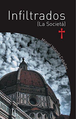 Infiltrados (La Societá) por Miguel Velando Cabañas