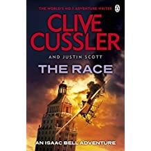 The Race: Isaac Bell #4 by Clive Cussler (2012-10-25)