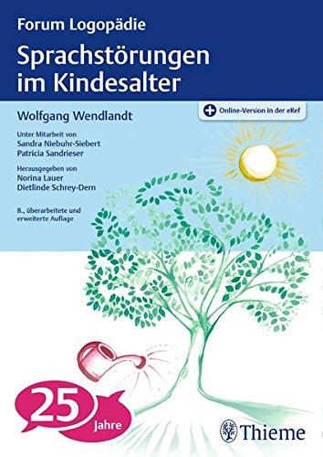 Sprachstörungen im Kindesalter: Materialien zur Früherkennung und Beratung (Forum Logopädie)
