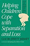 Helping Children Cope with Separation and Loss (Non)