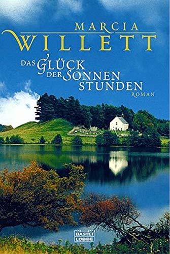 Das Glück der Sonnenstunden: Roman (Allgemeine Reihe. Bastei Lübbe Taschenbücher) -