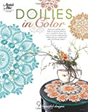 Doilies in Color (Annie's Attic: Crochet)