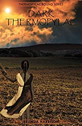 Dark Thermopylae (Thermopylae Bound Book 4)