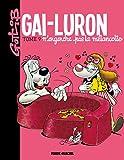 Gai-Luron, Tome 9 - Gai-Luron n'engendre pas la mélancolie