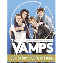 The Vamps - Official Book: our story: 100% official