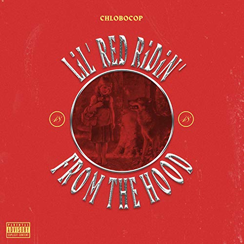 Lil' Red Ridin' From The Hood [Explicit] Lil Red Hood