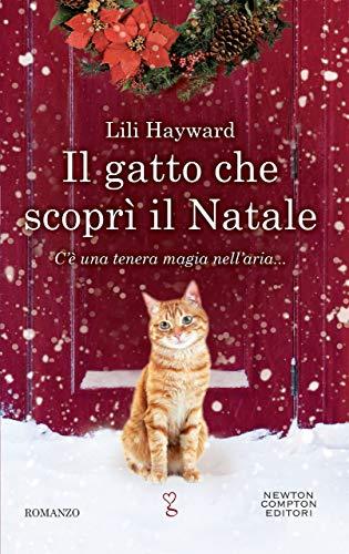 Il gatto che scoprì il Natale di [Hayward, Lili]