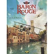 Baron rouge, Tome 1 : Le Bal des Mitrailleuses