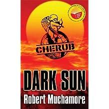Dark Sun: World Book Day 2008 Edition (CHERUB)