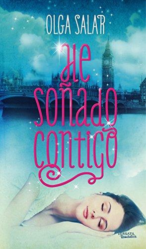 He soñado contigo (Spanish Edition)