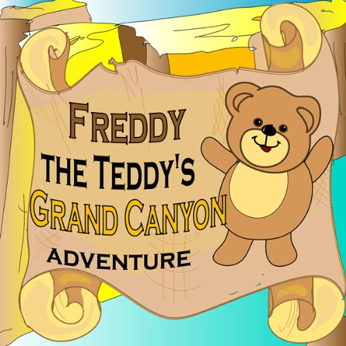 Freddy the Teddy's Grand Canyon Adventure  Audiolibri