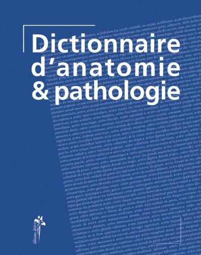 Dictionnaire d'anatomie pathologie