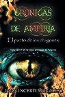 Crónicas de Ampiria: El pacto de los dragones: Volume 3 par Ivan Incerti Morales