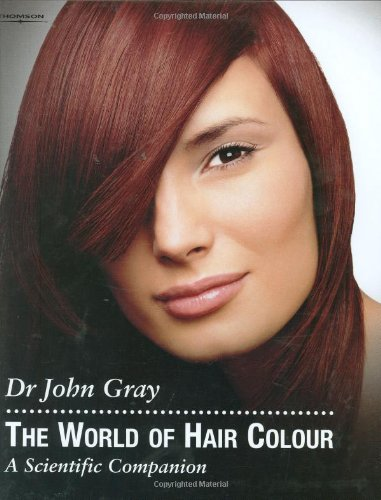 The World of Hair Colour: A Scientific Companion (Hairdressing and Beauty Industry Authority)