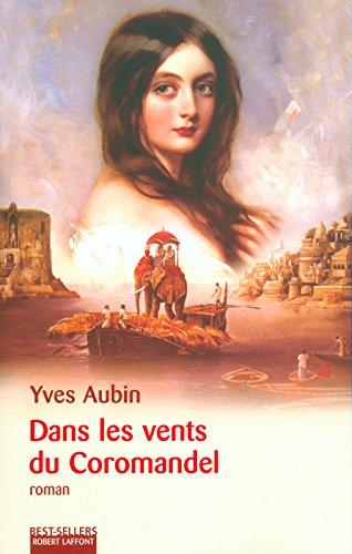 Dans Les Vents Du Coromandel [Pdf/ePub] eBook