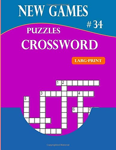 New Games Puzzles Crossword Larg-Print: Crossword puzzle the ultimate book featuring a new collection of challenging conundrums por kham mul