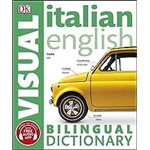 Italian-English Bilingual Visual Dictionary (DK Bilingual Visual Dictionaries) (English Edition)