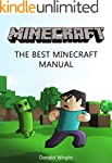 Minecraft: The Best Minecraft Manual...