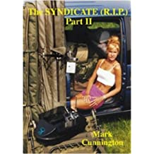 The Syndicate (R.I.P.): Part II (Syndicate Series)