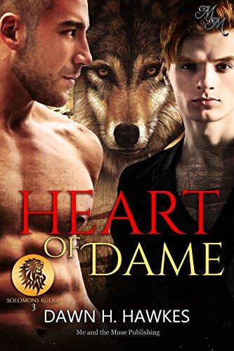 Heart of Dame: Tief im Herzen (Solomons Rudel 3)