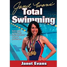 Janet Evans' Total Swimming (English Edition)