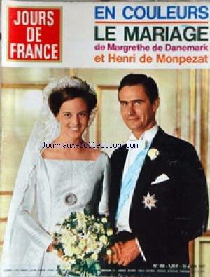 JOURS DE FRANCE [No 658] du 24/06/1967 - LE MARIAGE DE MARGRETHE DE DANEMARK ET HENRI DE MONPEZAT