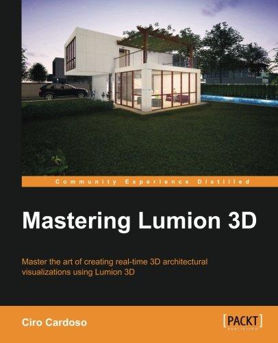Mastering Lumion 3D par Ciro Cardoso
