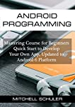 This book is an exploration of Android programming language. It has been updated for Android 6. The first chapter of the book guides you on how to install and set up the Android Studio, which is the IDE used for development in Android. The Android St...